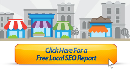 Click Here for a FREE Local SEO Report